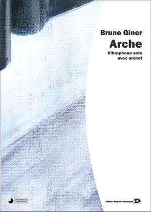 Arche – Bruno Giner