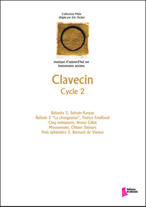 Clavecin, cycle 2 – various composers