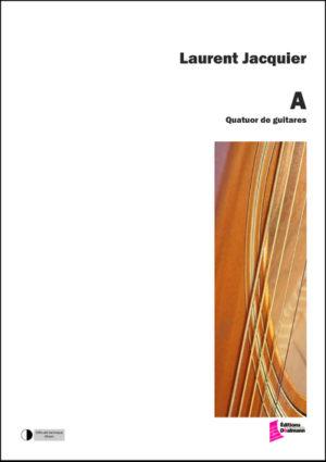 """"""" A """" – Laurent Jacquier"""