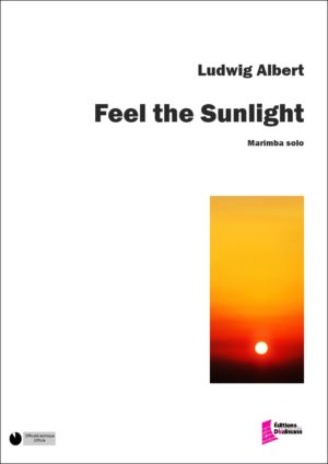Feel the Sunlight by Ludwig Albert