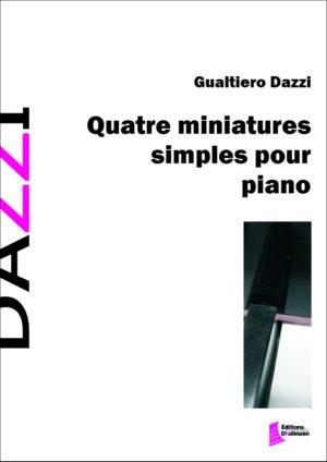 Quatre miniatures simples pour piano by Gualtiero Dazzi