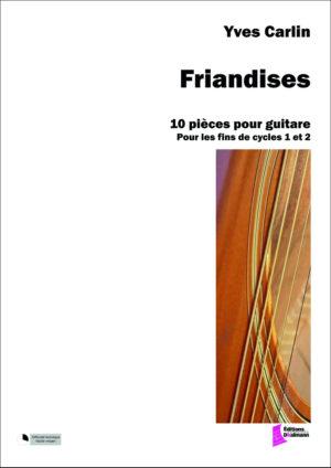 Friandises – Yves Carlin