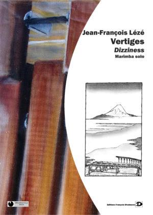 Vertiges – Dizziness – Jean-François Lézé