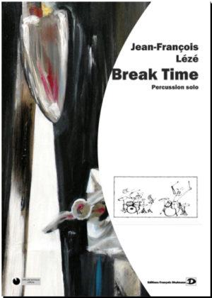 Break – Time – Jean-François Lézé