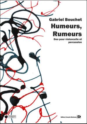 Humeurs, rumeurs – Gabriel Bouchet