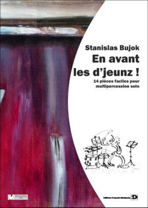 En avant les d'jeunz – Stanislas Bujok