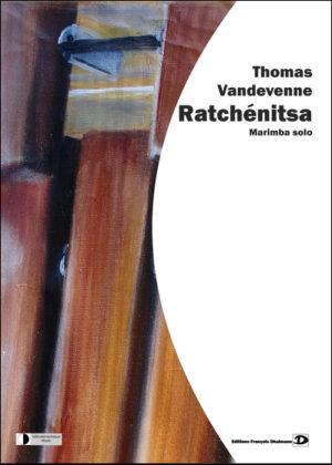 Ratchenitsa – Thomas Vandevenne.