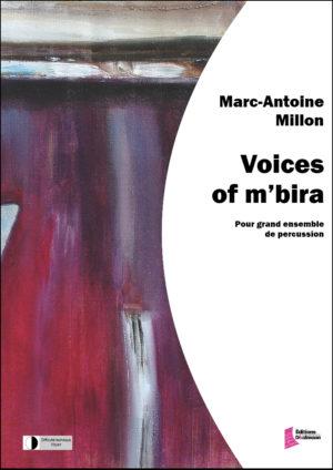 Voices of m'bira for percussion ensemble – Marc-Antoine Million