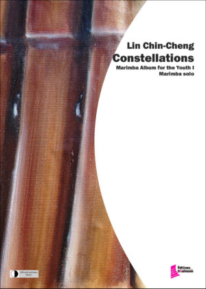 Constellations. Marimba album for the youth I – Chin-Cheng Lin
