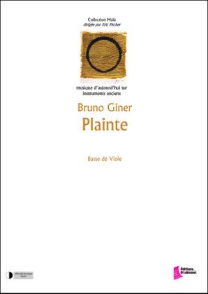 Plainte – Bruno Giner