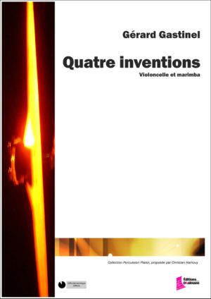 Quatre inventions – Gérard Gastinel