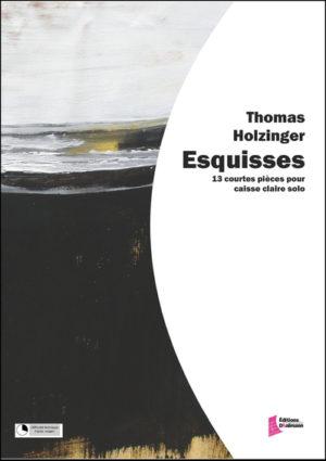 Esquisses – Thomas Holzinger