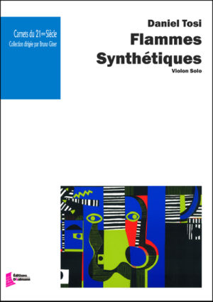 Flammes Synthétiques – Daniel Tosi