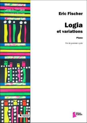 Logia et variations – Eric Fischer