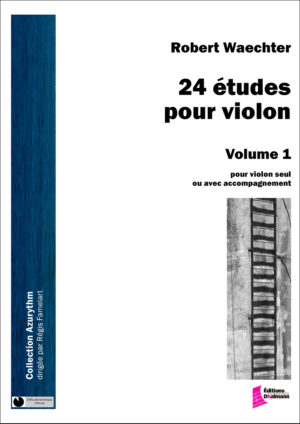 24 studies for violin, Volume 1, studies 1 to 12 – Robert Waechter