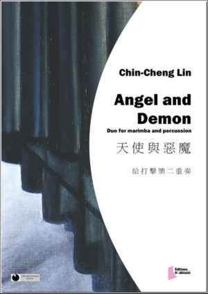Angel and Demon for duo – Chin-Cheng Lin.