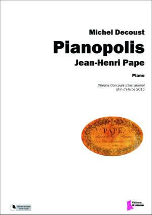 Pianopolis: Jean-Henri Pape – Michel Decoust