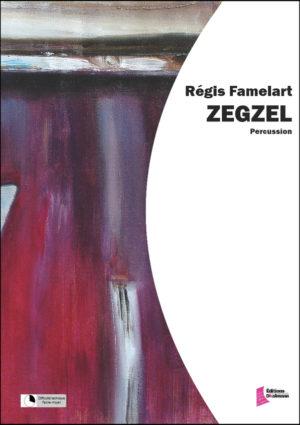 Zegzel – Regis Famelart