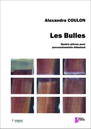 Les Bulles – Alexandre Coulon