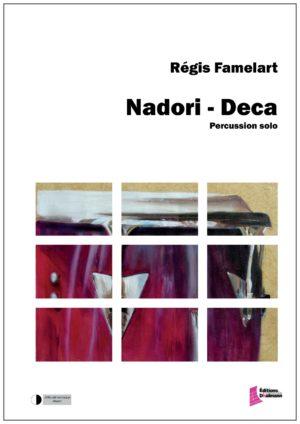Nadori Deca – Régis Famelart