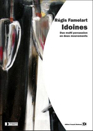 Idoines – Régis Famelart