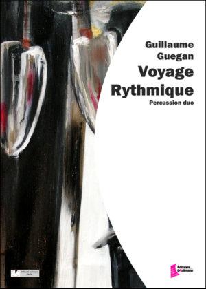 Voyage rythmique – Guillaume Guegan