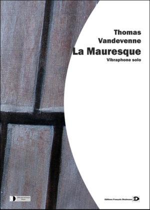 La Mauresque – Thomas Vandevenne