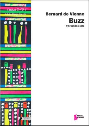 Buzz – Bernard de Vienne