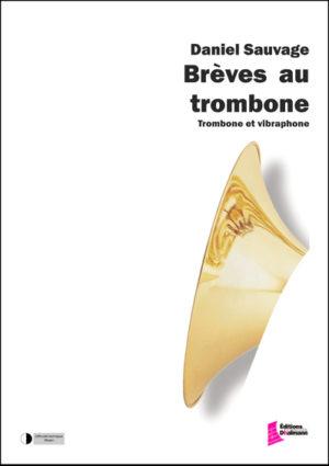 Brèves au trombone – Daniel Sauvage