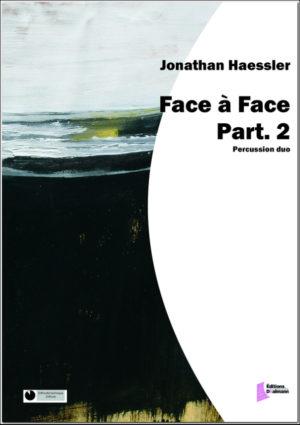 Face à Face Part. 2 – Jonathan Haessler