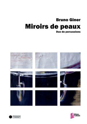 Miroirs de peaux