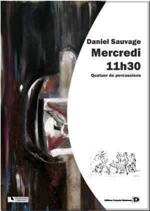 Mercredi 11h30 – Daniel Sauvage.