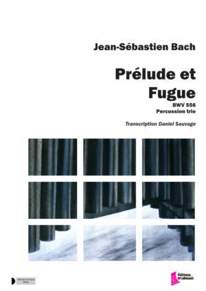 Prélude et Fugue. BWV 556 – Jean-Sébastien Bach