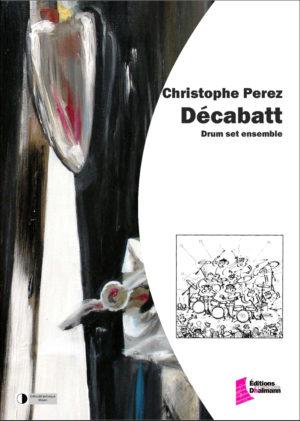 Décabatt – Christophe Perez