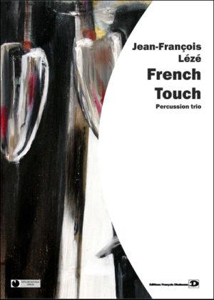 French touch – Jean-François Lézé