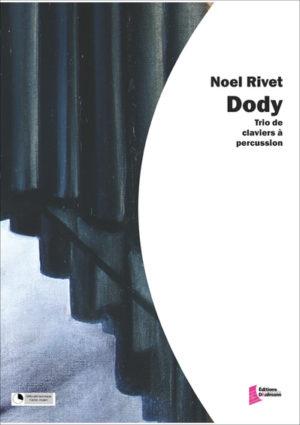 Dody – Noel Rivet