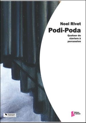 Podi Poda – Noël Rivet