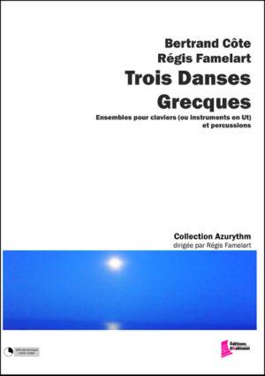 Trois Danses Grecques – Regis Famelart and Bertrand Côte