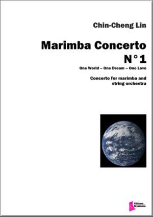 Marimba Concerto N°1 for marimba and string orchestra – Chin-Cheng Lin