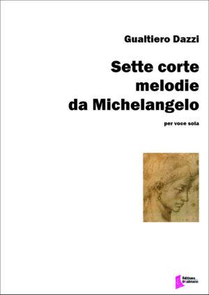 Sette corte melodie da Michelangelo – Gualtiero Dazzi