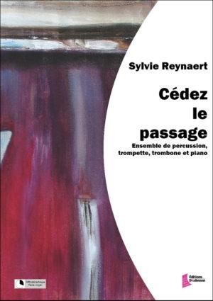 Cedez le passage – Sylvie Reynaert