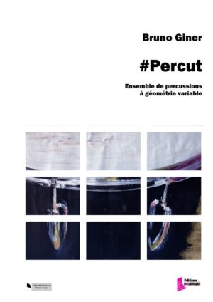 #Percut – Bruno Giner