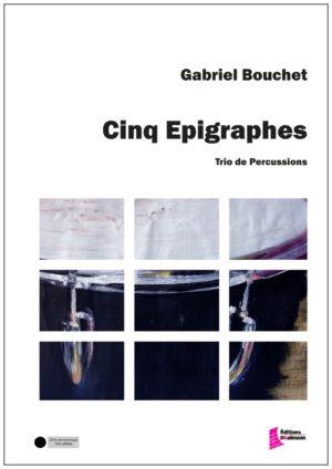 Cinq Epigraphes by Gabriel Bouchet