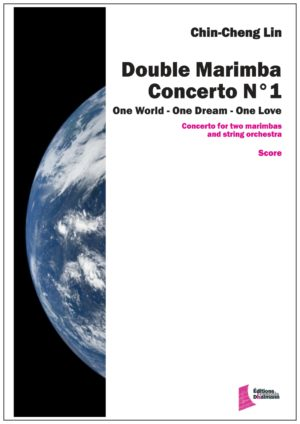 Double concerto N° 1 for marimba and string orchestra by Chin-Cheng Lin