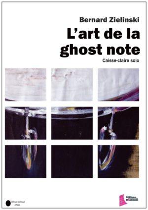 L'art de la ghost note